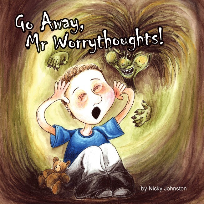 Front cover of Go Away Mr. Worrythoughts